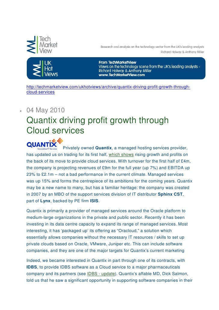 http://techmarketview.com/ukhotviews/archive/quantix-driving-profit-growth-through-     cloud-services    •   04 May 2010 ...