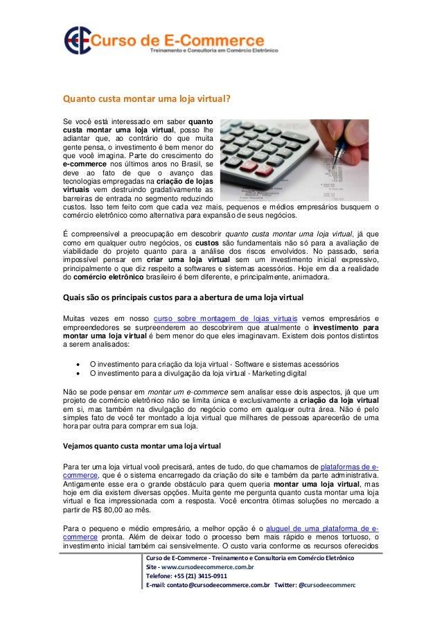Curso de E-Commerce - Treinamento e Consultoria em Comércio Eletrônico Site - www.cursodeecommerce.com.br Telefone: +55 (2...