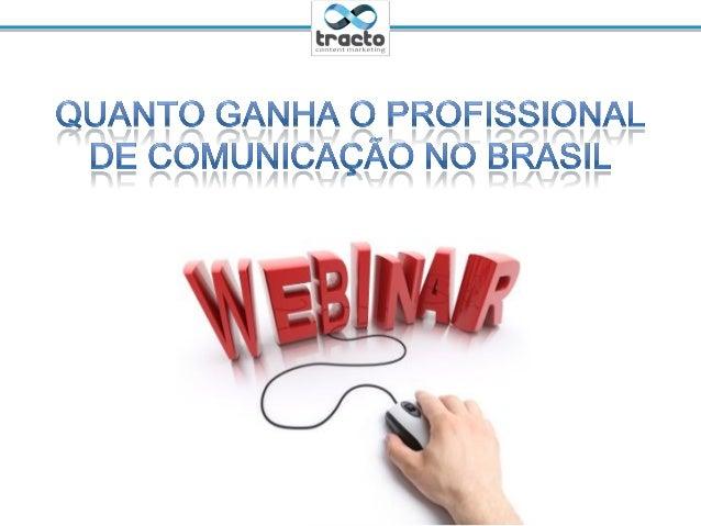 Quanto Ganha o Profissional de Comunicação no Brasil