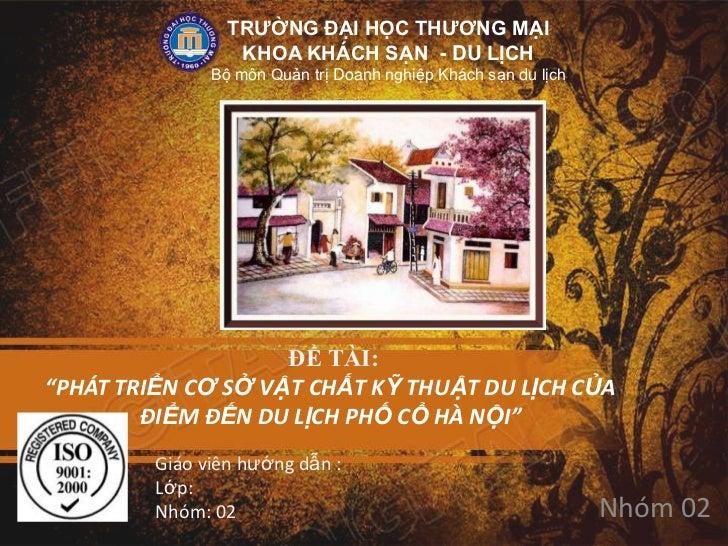 TRƯỜNG ĐẠI HỌC THƯƠNG MẠI                  KHOA KHÁCH SẠN - DU LỊCH               Bộ môn Quản trị Doanh nghiệp Khách sạn d...