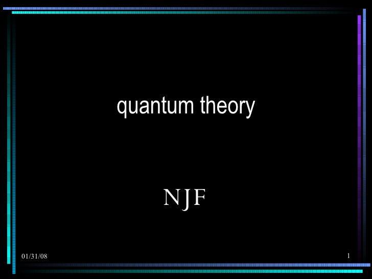 Quantum Theory Final