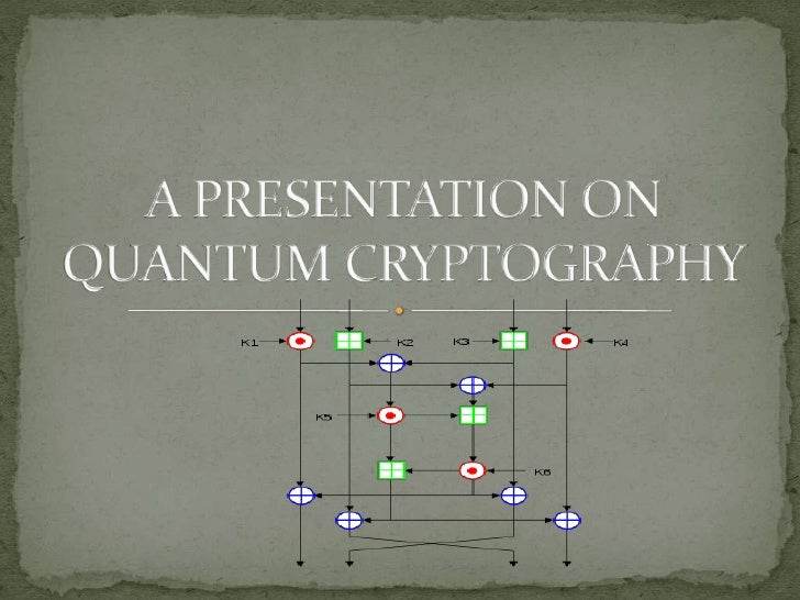 A PRESENTATION ON QUANTUM CRYPTOGRAPHY<br />