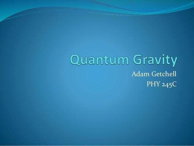 Adam Getchell PHY 245C