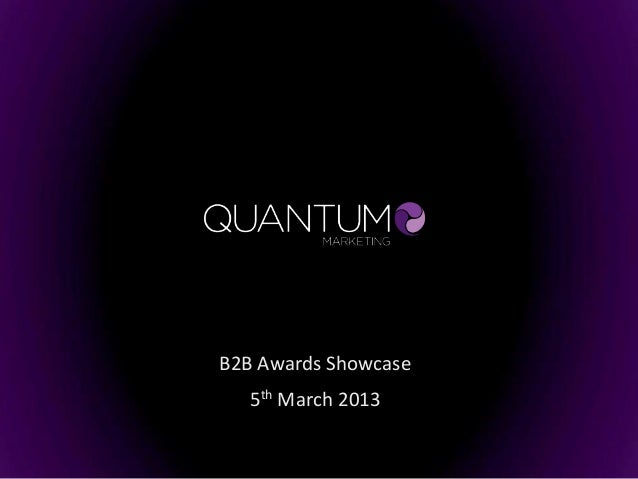 B2B Awards Showcase   5th March 2013