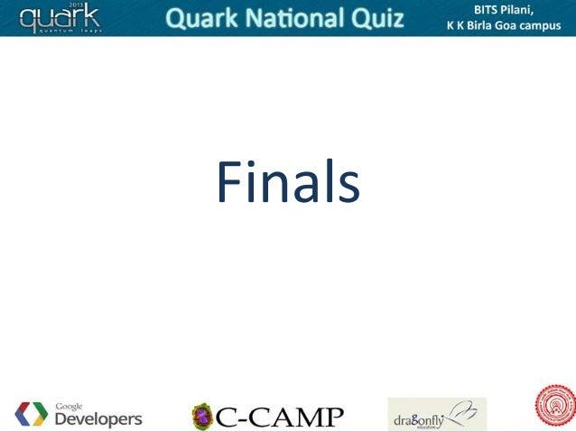 Quark National Quiz Delhi, Pune Finals