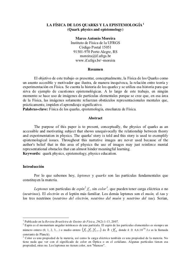 LA FÍSICA DE LOS QUARKS Y LA EPISTEMOLOGÍA 1                             (Quark physics and epistemology)                 ...
