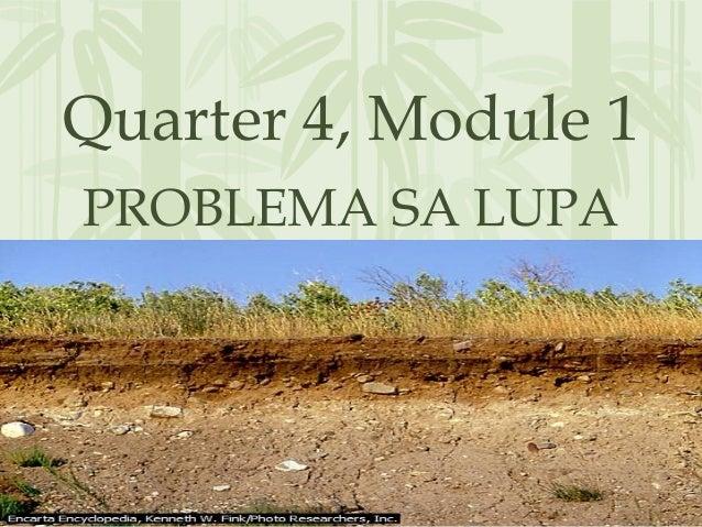 Quarter 4, Module 1PROBLEMA SA LUPA