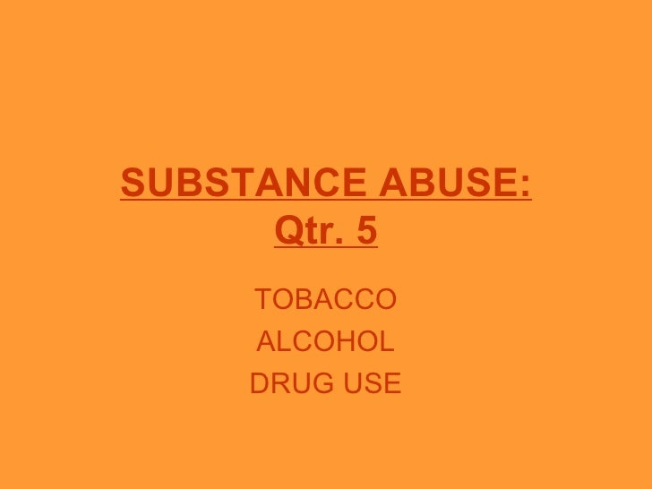 Unit 5 Alcohol, Tobacco and Other Drugs (ATOD)
