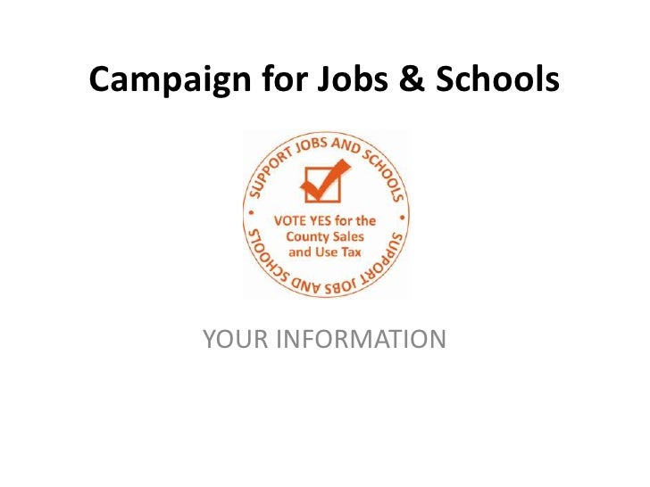 Campaign for Jobs & Schools      YOUR INFORMATION