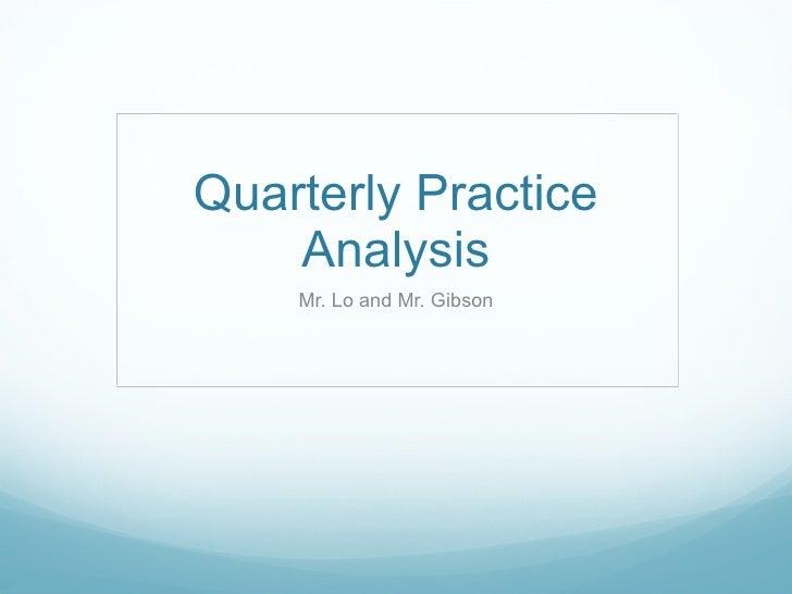Quarterly Practice Analysis