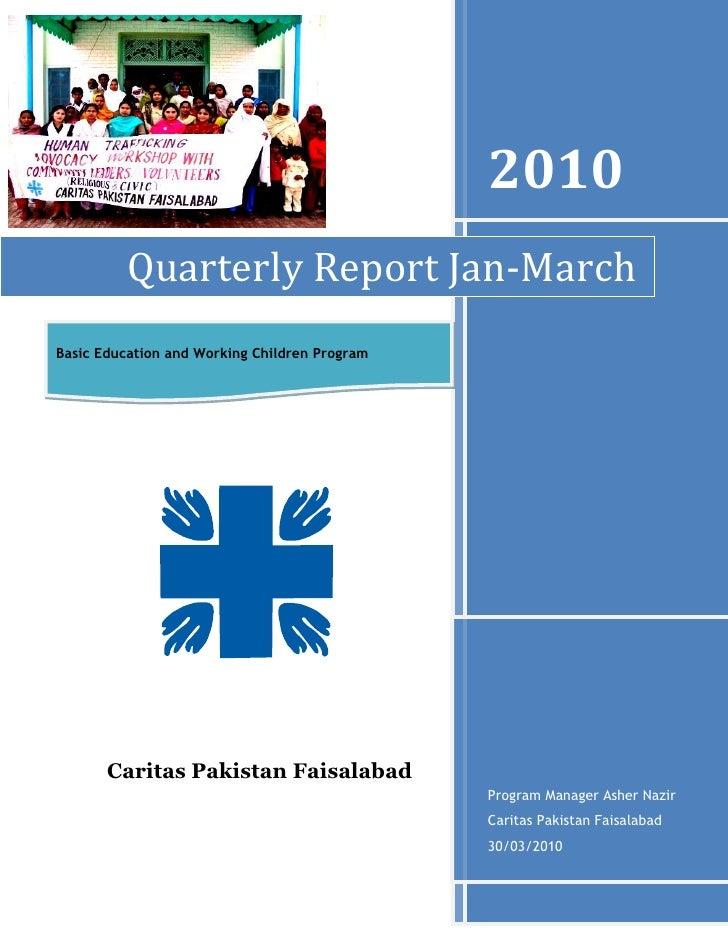 -1047750-2952752010Program Manager Asher Nazir Caritas Pakistan Faisalabad30/03/2010Quarterly Report Jan-MarchBasic Educat...