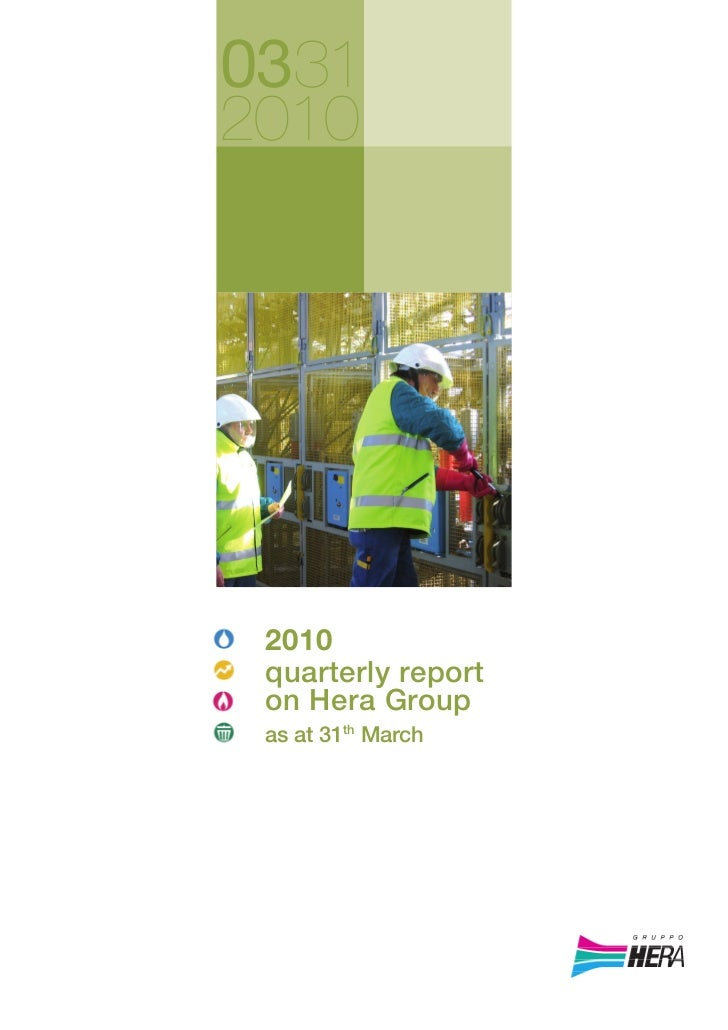 Quarterly report on Hera Group as at 31 march 2010
