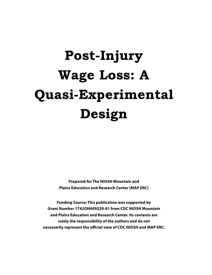 Post-Injury    Wage Loss: A Quasi-Experimental       Design                  Prepared for The NIOSH Mountain and          ...