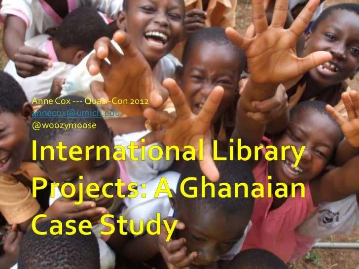 International Library Projects: A Ghanaian Case Study, Quasi-Con 2012
