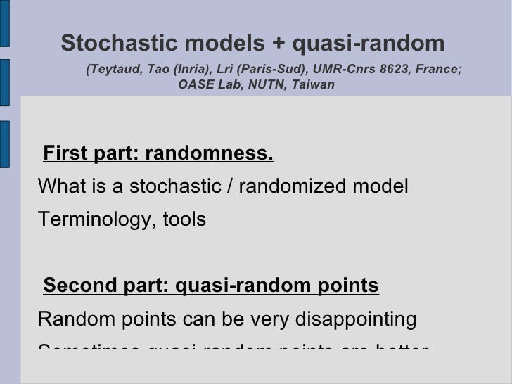 Stochastic modelling and quasi-random numbers