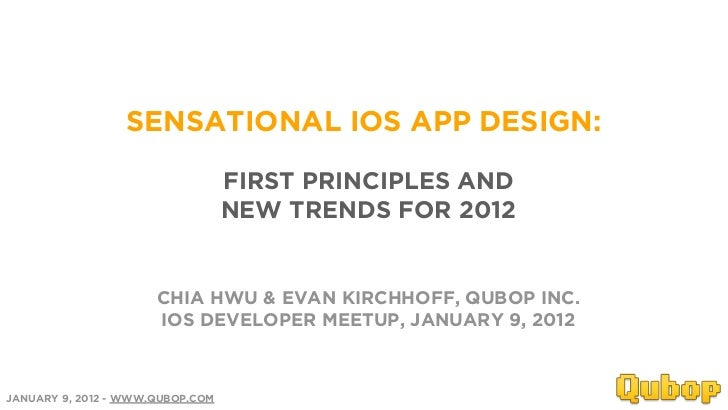 SENSATIONAL IOS APP DESIGN:                                  FIRST PRINCIPLES AND                                  NEW TRE...