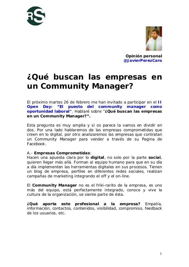 Opinión personal                                                 @JavierPerezCaro¿Qué buscan las empresas enun Community M...