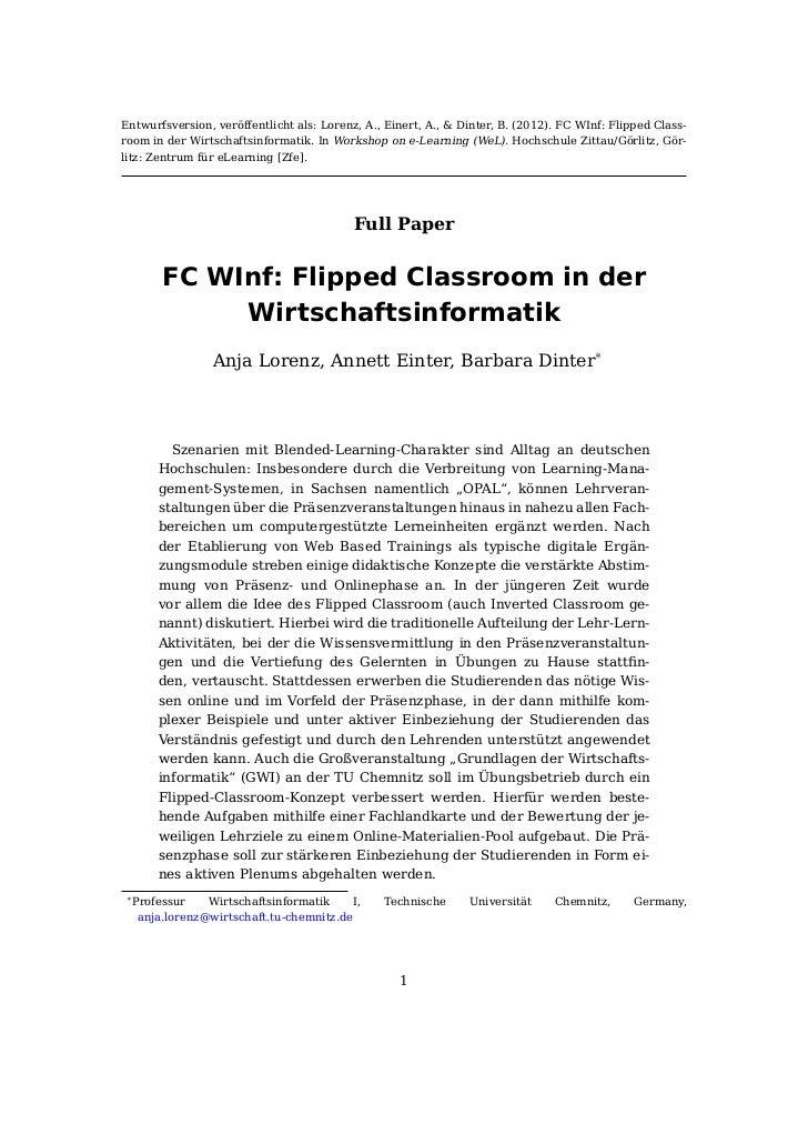 Entwurfsversion, veröffentlicht als: Lorenz, A., Einert, A., & Dinter, B. (2012). FC WInf: Flipped Class-room in der Wirts...