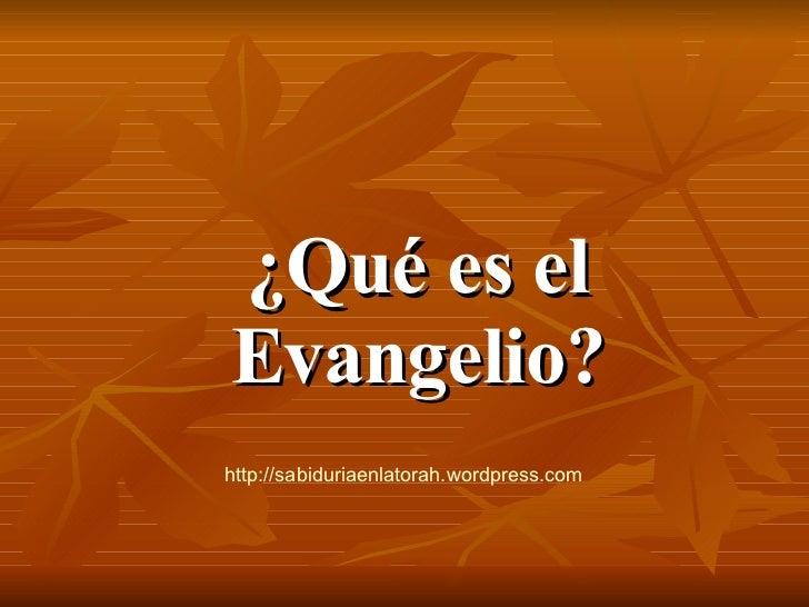 Que es el Evangelio