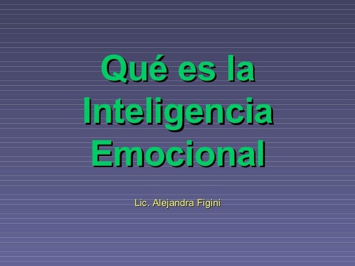 Qué es la Inteligencia Emocional Lic. Alejandra Figini