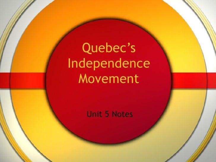 Quebecs independencemovement2010 2011