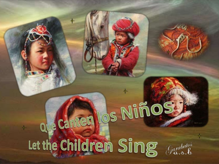 Let the children singLet the children sing, let them raise their voice.   I sing for a garden to be greenLet them make the...