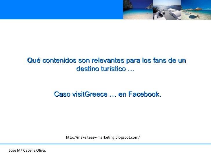 Qué contenidos son relevantes para los fans en facebook: SECTOR TURÍSTICO