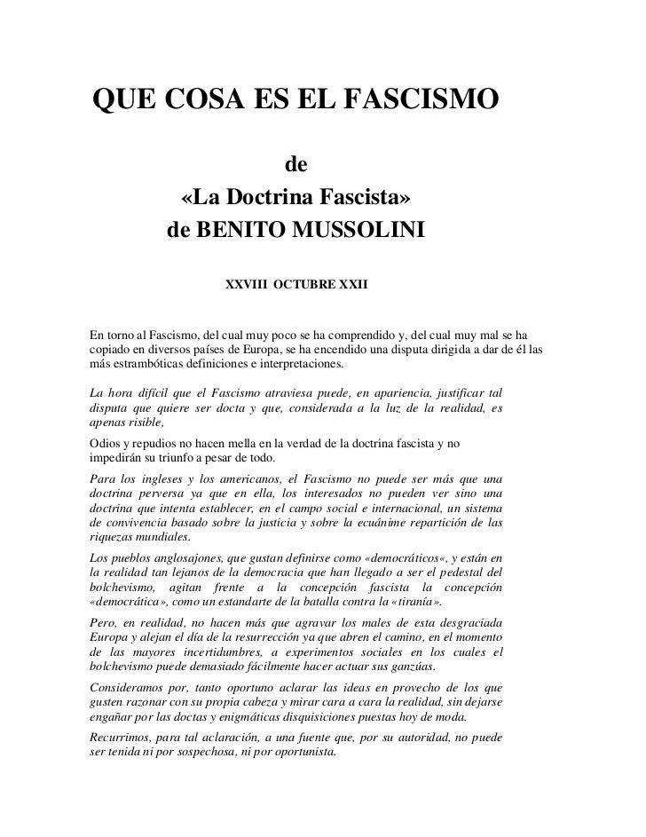QUE COSA ES EL FASCISMO                         de                «La Doctrina Fascista»               de BENITO MUSSOLINI...