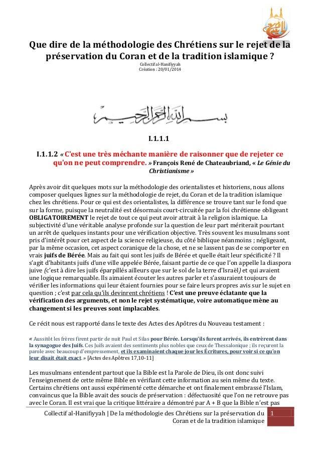 Que dire de la méthodologie des Chrétiens sur le rejet de la préservation du Coran et de la tradition islamique ? Collecti...
