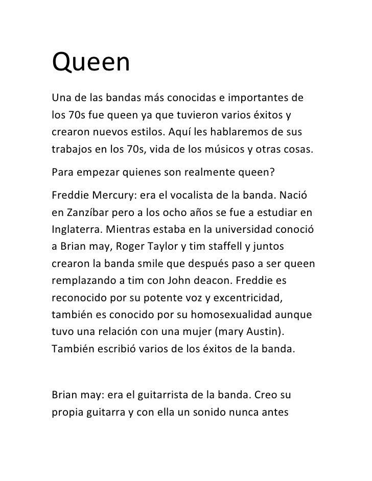 QueenUna de las bandas más conocidas e importantes delos 70s fue queen ya que tuvieron varios éxitos ycrearon nuevos estil...