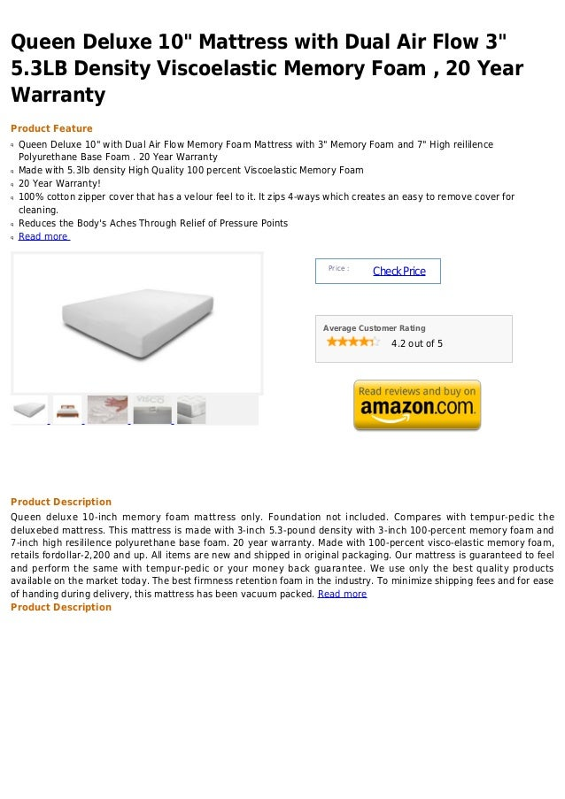 Queen deluxe 10  mattress with dual air flow 3  5.3 lb density viscoelastic memory foam , 20 year warranty