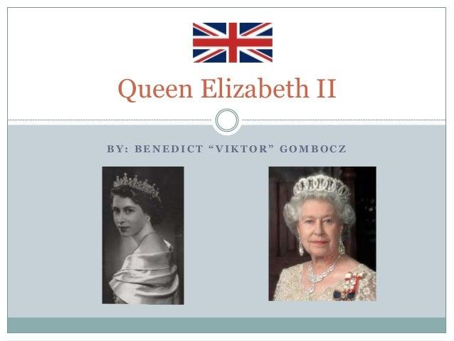 """Queen Elizabeth IIBY: BENEDICT """"VIKTOR"""" GOMBOCZ"""