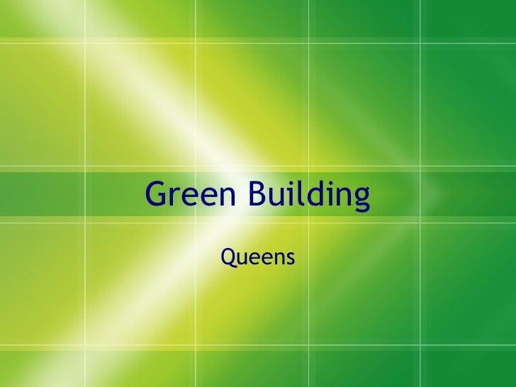 Green Building Queens