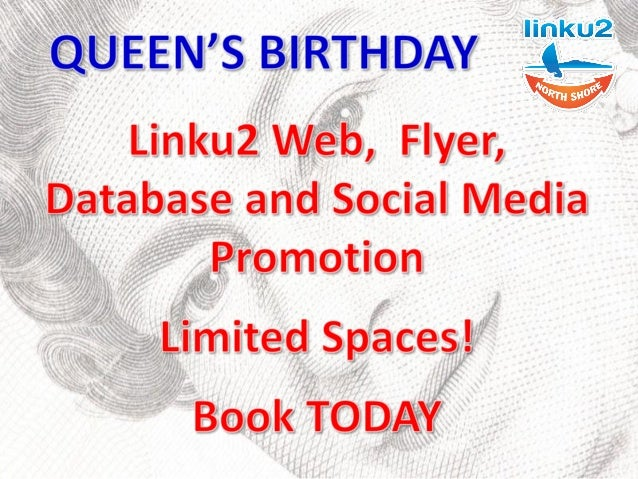 Queen's Birthday - 2 June Linku2 North Shore is offering opportunities to feature in our Queen's Birthday feature and publ...