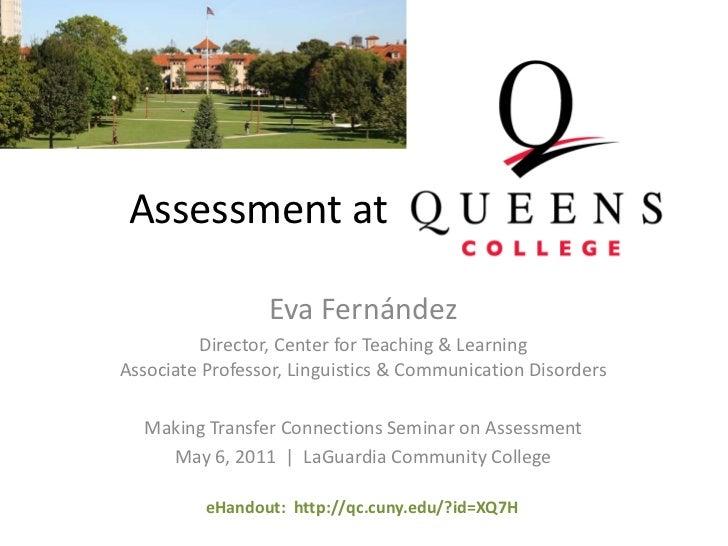 Assessment at <br />Eva Fernández<br />Director, Center forTeaching& LearningAssociate Professor, Linguistics & Communicat...