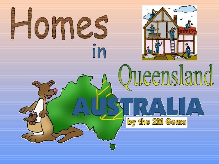 by the 2M Gems Homes in Queensland