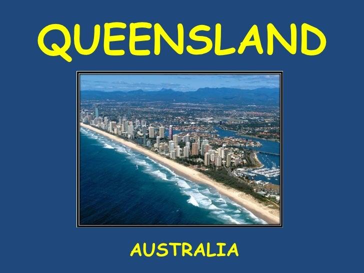 Queensland - Australia