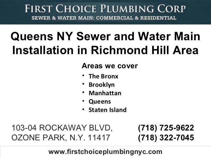 Queens NY Sewer and Water MainInstallation in Richmond Hill Area                Areas we cover                •   The Bron...