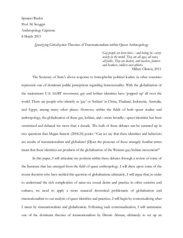 Spencer RuelosProf. M. ScogginAnthropology Capstone8 March 2013         Queer(y)ing Globalization: Theories of Transnation...