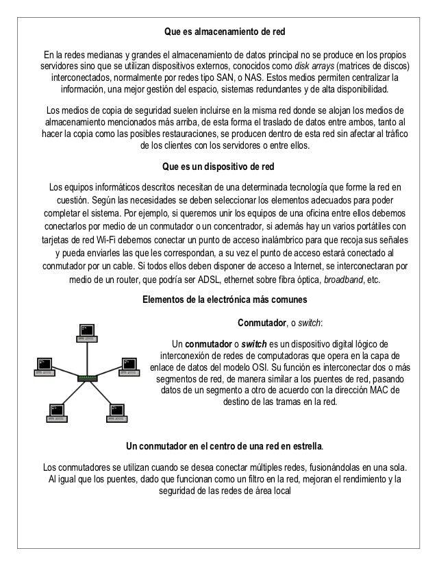 Que es almacenamiento de red En la redes medianas y grandes el almacenamiento de datos principal no se produce en los prop...