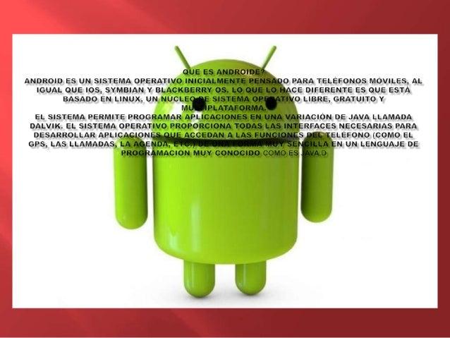  Ya sabemos que la mayoría de los lectores de este blog tienen bastante claro qué es Android, qué diferencias tiene con o...