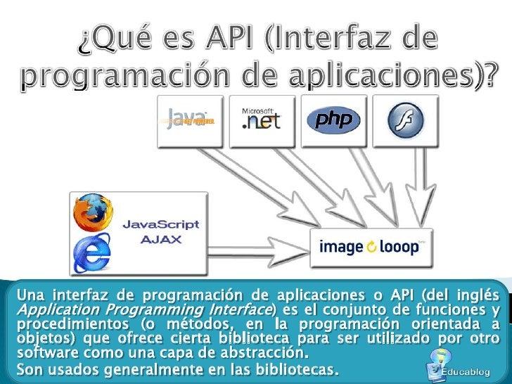 ¿Qué es API (Interfaz de programación de aplicaciones)?<br />Una interfaz de programación de aplicaciones o API (del inglé...