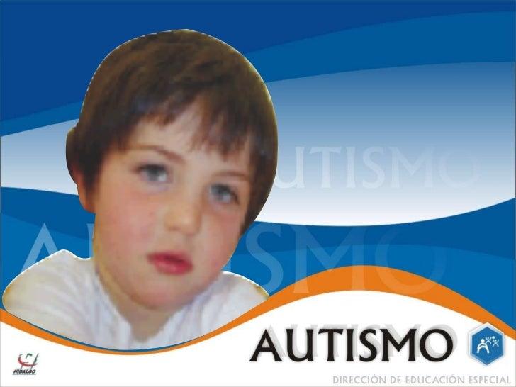ANTECEDENTES HISTORICOSBLEULER .E (1911)Primera vez que se habla de autismo como un síntoma de laesquizofrenia infantil.Ka...