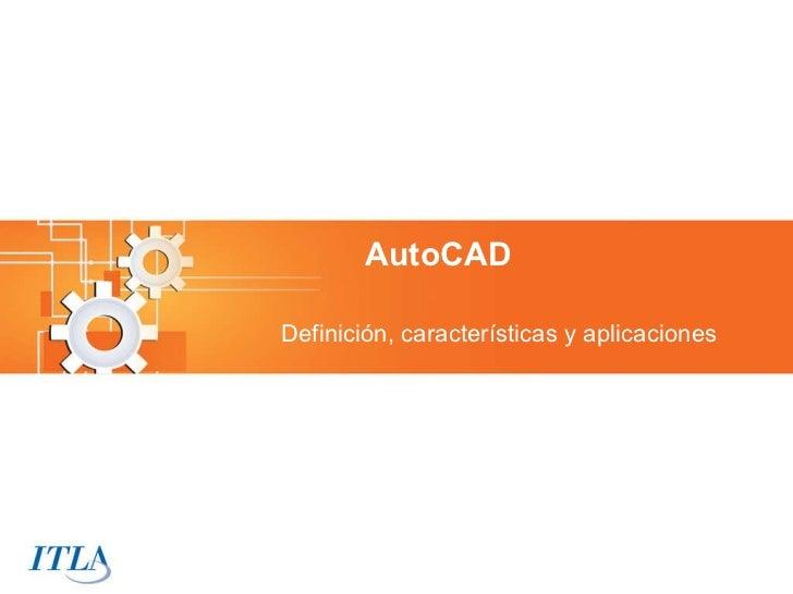 AutoCAD Definición, características y aplicaciones