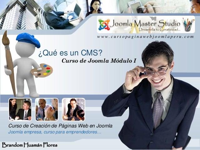 L/O/G/O                                         www.cursopaginawebjoomlaperu.com               ¿Qué es un CMS?            ...