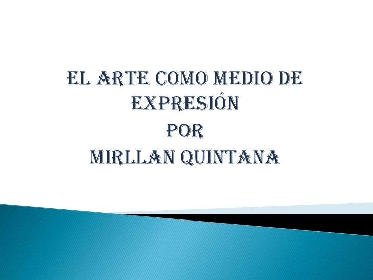EL ARTE COMO MEDIO DE EXPRESIÓN