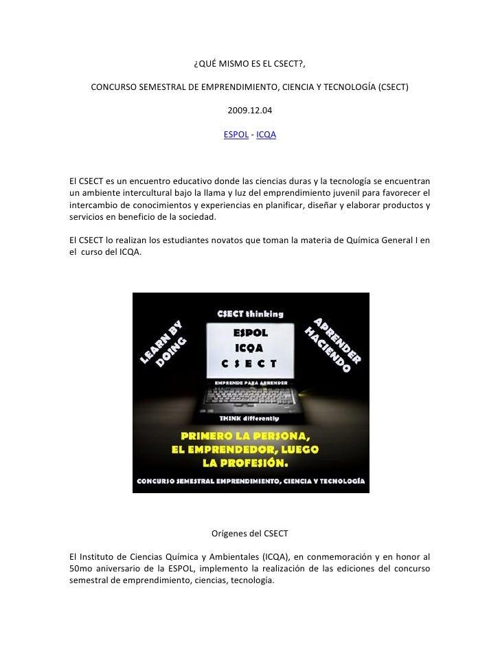 ¿QUÉ MISMO ES EL CSECT?,       CONCURSO SEMESTRAL DE EMPRENDIMIENTO, CIENCIA Y TECNOLOGÍA (CSECT)                         ...