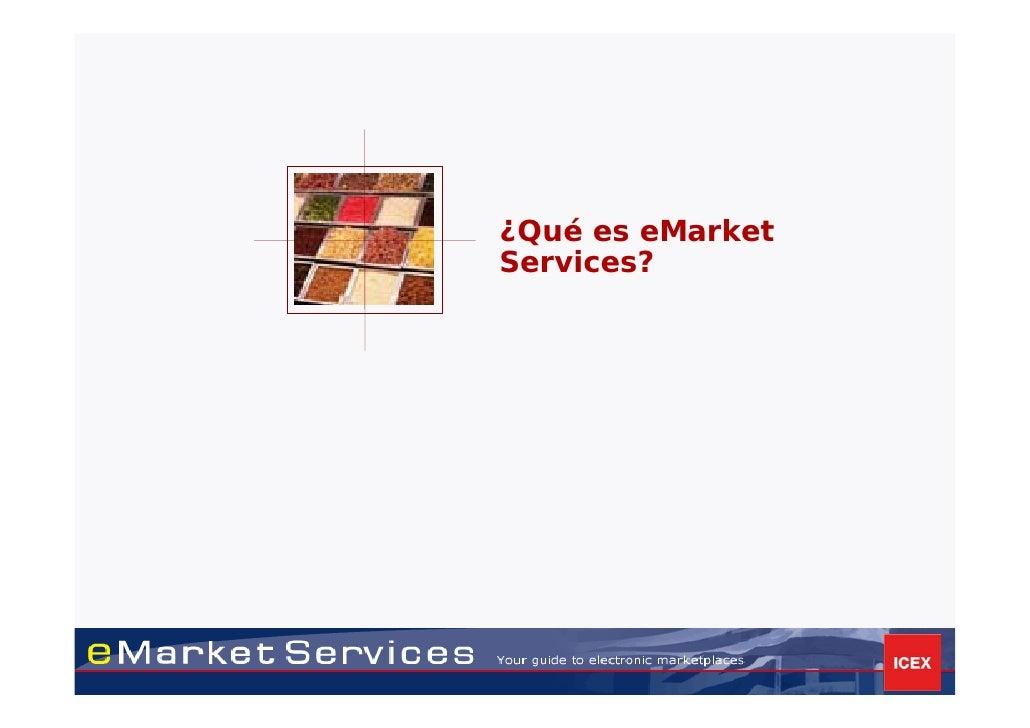 ¿Qué es eMarket Services?