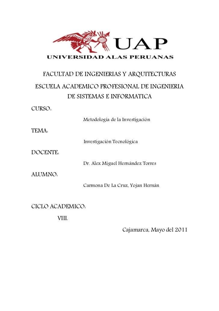 FACULTAD DE INGENIERIAS Y ARQUITECTURAS ESCUELA ACADEMICO PROFESIONAL DE INGENIERIA             DE SISTEMAS E INFORMATICAC...