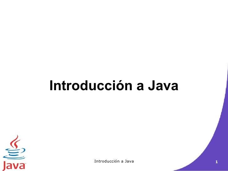 Introducci ón a  Java